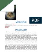 Mediuns (psicografia Joao Nunes Maia - espirito Miramez)