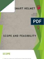 SMART HELMET-scope and feasibility