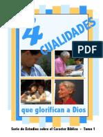 cuatro cualidades que glorifican a Dios