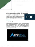 Arch Linux para iniciantes - Como instalar o sistema passo a passo! - Diolinux - O modo Linux e Open Source de ver o Mundo
