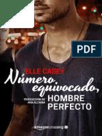 Numero equivocado, hombre perfecto (Bourbon Street Boys) - Elle Casey