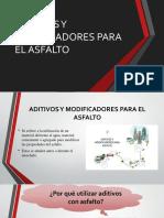 ADITIVOS-Y-MODIFICADORES-PARA-EL-ASFALTO_(1)[1].pptx