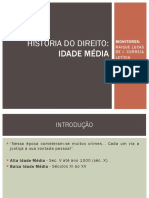 HISTÓRIA DO DIREITO - IDADE MÉDIA