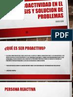 PROACTIVIDAD EN EL ANALISIS Y SOLUCION DE PROBLEMAS