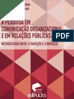 A pesquisa em Comunicação Organizacional e em RP - metodologias entre a tradição e a inovação
