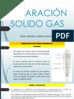 UNIDAD 6 SEPARACIÓN SÓLIDO GAS
