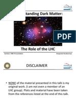 Dark Matter Role of Lhc