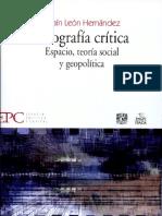 Efraín León Hernández - Geografía crítica - espacio, teoría social y geopolítica
