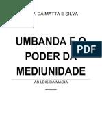 MATA E SILVA PODER DA MEDIUNIDADE
