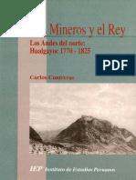 Contreras, Carlos - Los mineros y el Rey. Los Andes del norte, Hualgayoc 1770-1825
