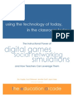 The Instructional Power of Digital Games, Social Networking, Stimulations and How Teachers Can Leverage Them