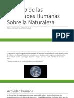 Impacto de las Actividades Humanas Sobre la Naturaleza