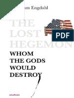 The Lost Hegemon_ Whom the Gods - F. William Engdahl.epub