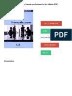 Français.com _ Méthode de français professionnel et des affaires PDF - Télécharger, Lire TÉLÉCHARGER LIRE ENGLISH VERSION DOWNLOAD READ.