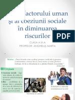 CL 9 Rolul factorului uman şi al coeziunii sociale în diminuarea riscurilor.pptx