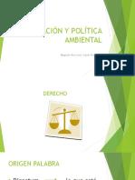 LEGISLACIÓN Y POLÍTICA AMBIENTAL.pptx