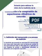 Resistencia a La Compresion(Procedimiento para estimar la incertidumbre de la medición de la Resistencia a la compresión de especímenes cilíndricos de concreto)