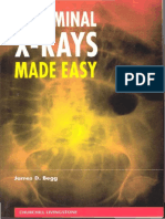 James D. Begg - Abdominal X-Rays Made Easy 1st ed (1999, Churchill Livingstone).pdf
