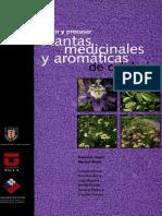 COMO PRODUCIR Y PROCESAR PLANTAS MEDICINALES Y AROMATICAS DE CALIDAD