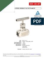 STAINLESS STEEL NEEDLE VALVE PN 400 F/F