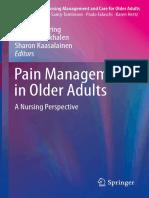 (Perspectives in Nursing Management and  Care for Older Adults) Gisèle Pickering, Sandra Zwakhalen, Sharon Kaasalainen - Pain Management in Older Adults-Springer International Publishing (2018).pdf