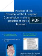 The Position of the President of the European Commision