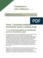 Unidad 3Ciudadanos y profesionales solidariosEconomía Solidaria