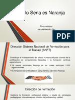 Modelo Sena es Naranja