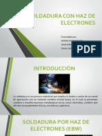 SOLDADURA_CON_HAZ_DE_ELECTRONES_final.pptx