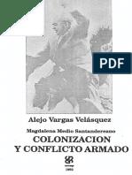 COLONIZACION Y CONFLICTO ARMADO - ALEJANDRO VARGAS