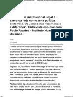 2007_A violência institucional ilegal é exercida hoje como uma política sistêmica. Governos não fazem mais a diferença_. Entrevista especial com Paulo Ara