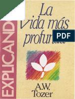 178 La vida mas profunda - Aiden Wilson Tozer.pdf