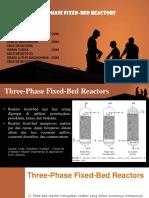 Presentasi three phase fixed bed reactors