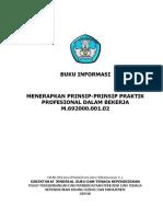 02. Buku Informasi Menerapkan Prinsip-Prinsip Praktik Profesional dalam Bekerja.pdf