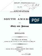 South American Independence or the Emancipation of South America. the Glory and Interest of England - William Burke