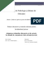 Adaptarea Tehnicilor Discursive Și de Actorie La Situații de Comunicare Date Și - Sau Recreate