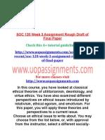 SOC 120 Week 3 Assignment Rough Draft of Final Paper