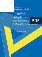 Linguistic Polyphony- The Scandinavian Approach ScaPoLine