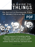 Ian Ford - A Field Guide to Earthlings, An autistic-Asperger view of neurotypical behavior