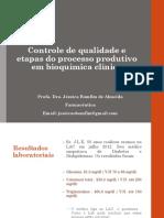 2. Controle de qualidade e etapas do processo produtivo em bioquímica clínica
