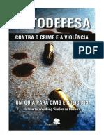 Livro - Autodefesa Contra o Crime e a Violência um Guia para Civis e Policiais