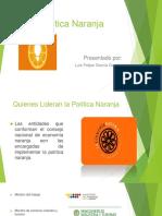 Política naranjaFELIPE.pptx
