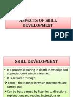 ASPECTS OF SKILL DEVELOPMENT