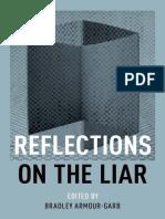 Reflections on the liar. Bradley Armour-Garb (Ed.)