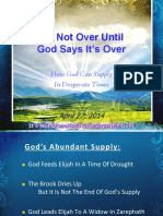 2014-04-27-ITS-NOT-OVER-UNTIL-GOD-SAYS-IT-IS-OVER.pdf