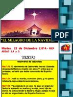 Leccion EL MILAGRO DE LA NAVIDAD-Mep 23122014-Hno Freddy Tobar.ppt