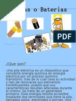 Las Pilas o Baterias
