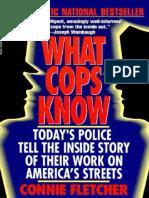 What Cops Know - Fletcher Connie
