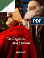 Cu Dragoste, Moș Crăciun de Anne K. Joy (Magia Crăciunului #2) (Primele Trei Capitole Gratuit)
