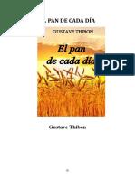 El pan de cada dia - Gustave Thibon
